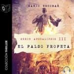El falso profeta (Serie Apocalipsis 3)